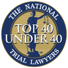 The National Trial Lawyers - Top 40 Under 40 Trial Lawyers